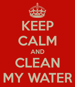 Keep Calm and Clean my Water